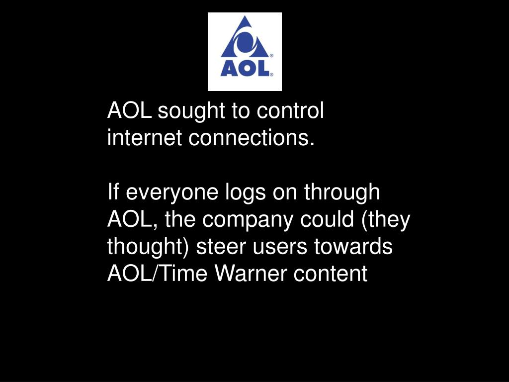 AOL sought to control