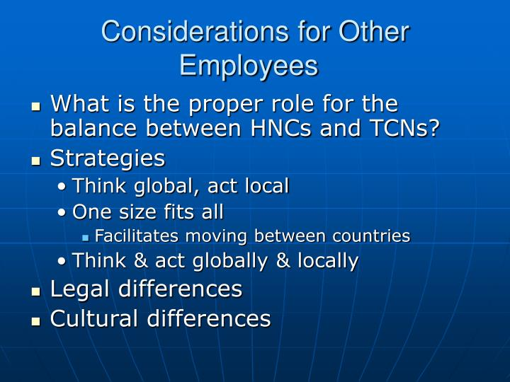 Considerations for Other Employees