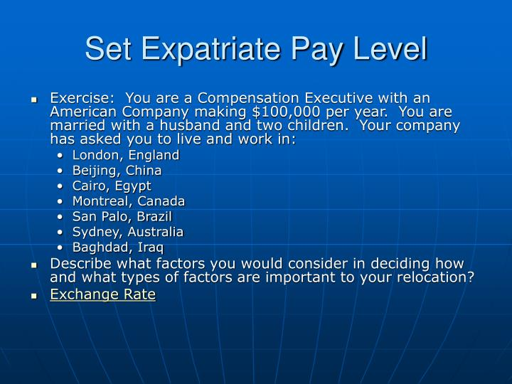 Set expatriate pay level
