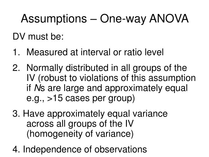Assumptions – One-way ANOVA