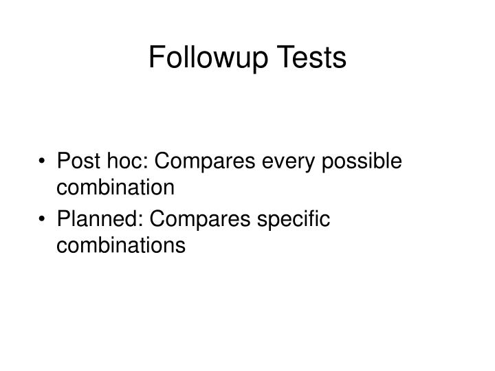 Followup Tests