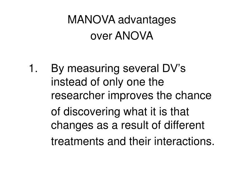 MANOVA advantages