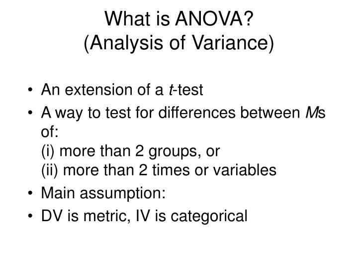 What is ANOVA?