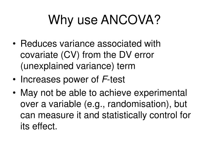 Why use ANCOVA?