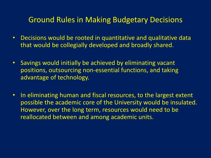 Ground Rules in Making Budgetary Decisions