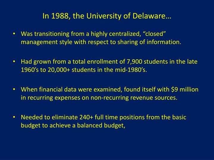 In 1988, the University of Delaware…