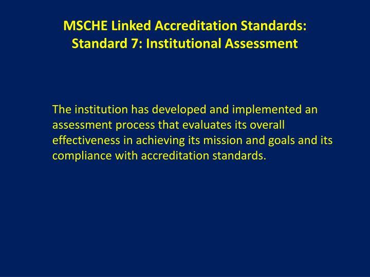 MSCHE Linked Accreditation Standards: