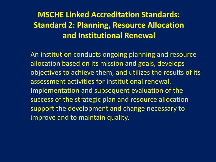 MSCHE Linked Accreditation Standards: