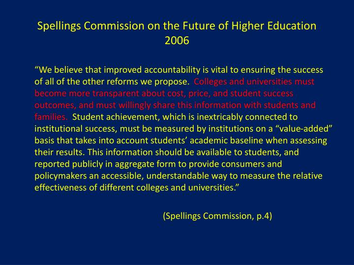 Spellings Commission on the Future of Higher Education