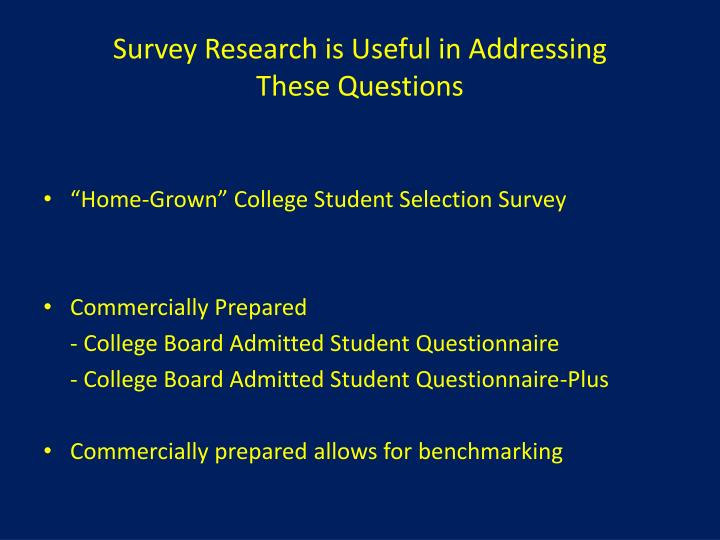 Survey Research is Useful in Addressing