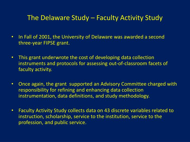 The Delaware Study – Faculty Activity Study