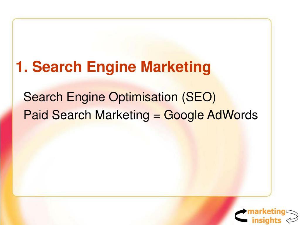 1. Search Engine Marketing