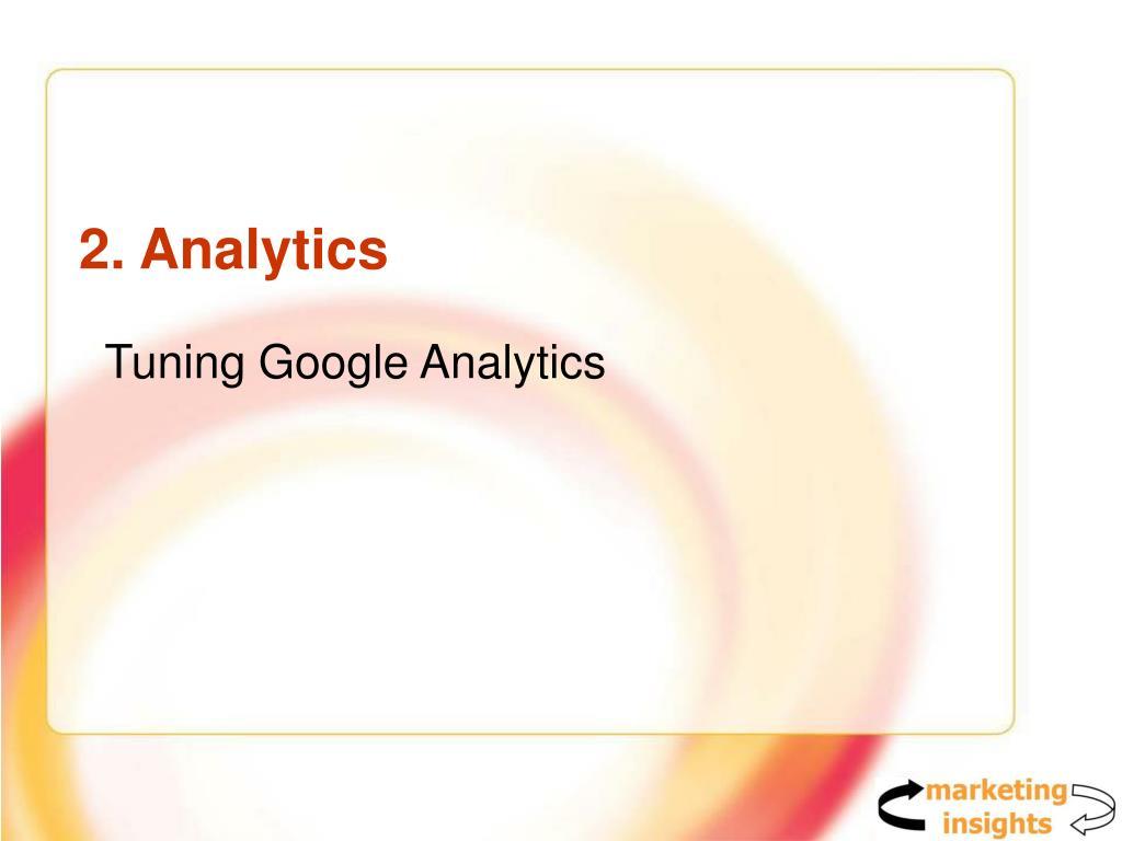 2. Analytics