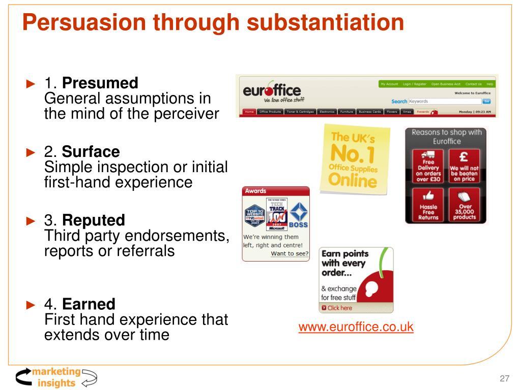 Persuasion through substantiation