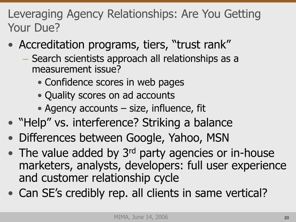 Leveraging Agency Relationships: Are You Getting Your Due?