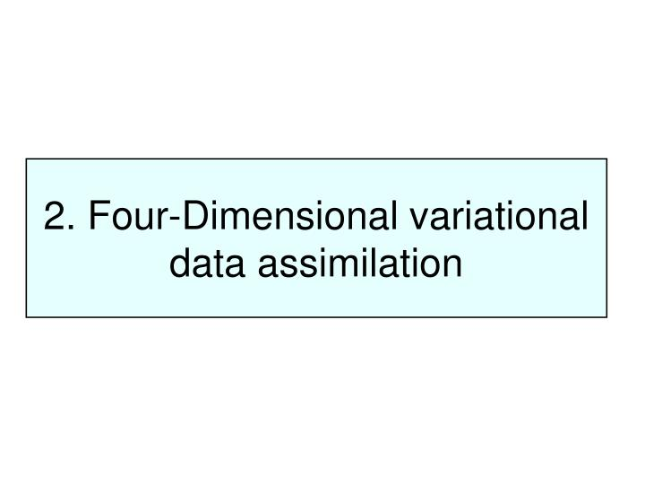 2. Four-Dimensional variational data assimilation