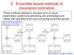 3 ensemble based methods of covariance estimation