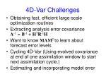 4d var challenges
