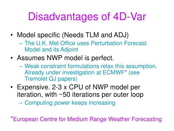 Disadvantages of 4D-Var