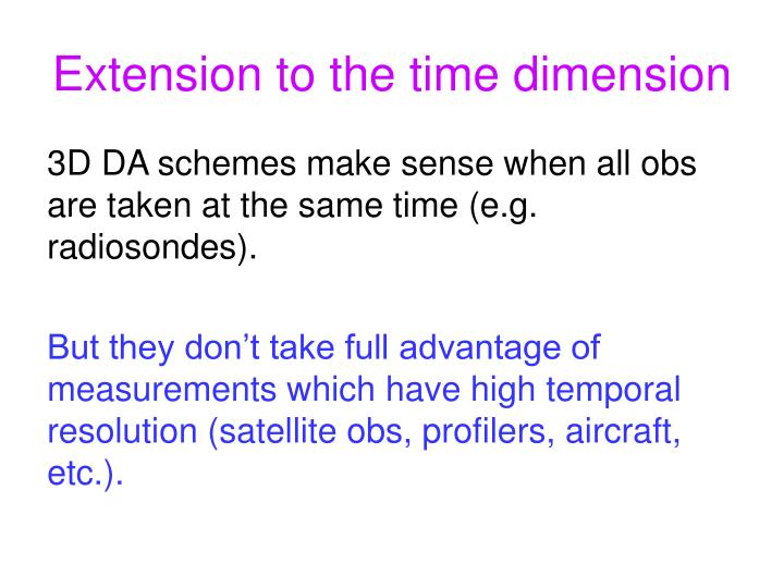 Extension to the time dimension
