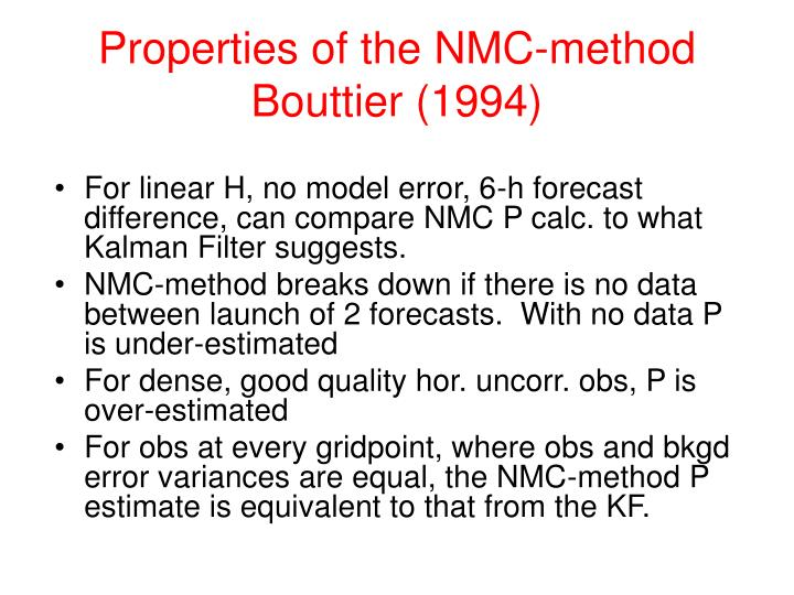 Properties of the NMC-method