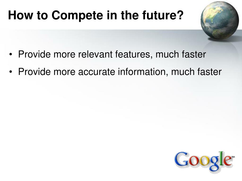 How to Compete in the future?