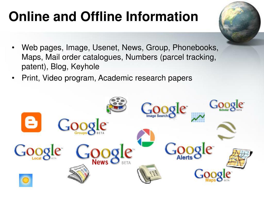 Online and Offline Information