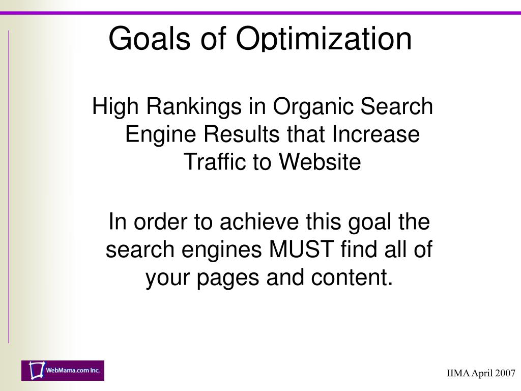 Goals of Optimization