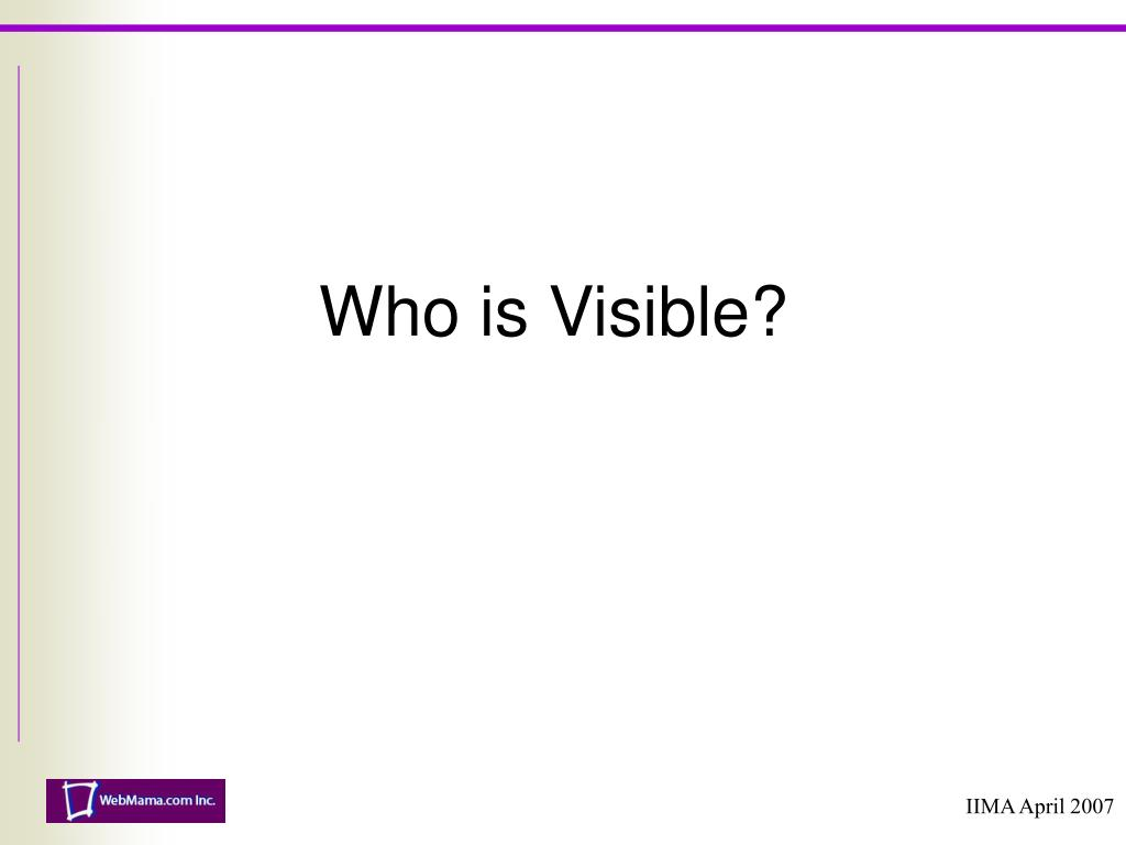 Who is Visible?
