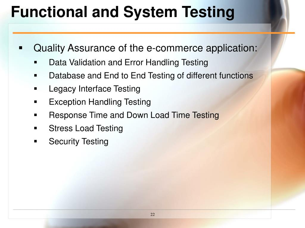 Functional and System Testing