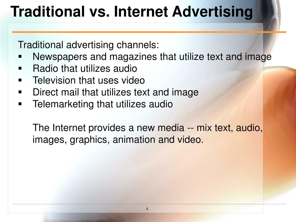 Traditional vs. Internet Advertising