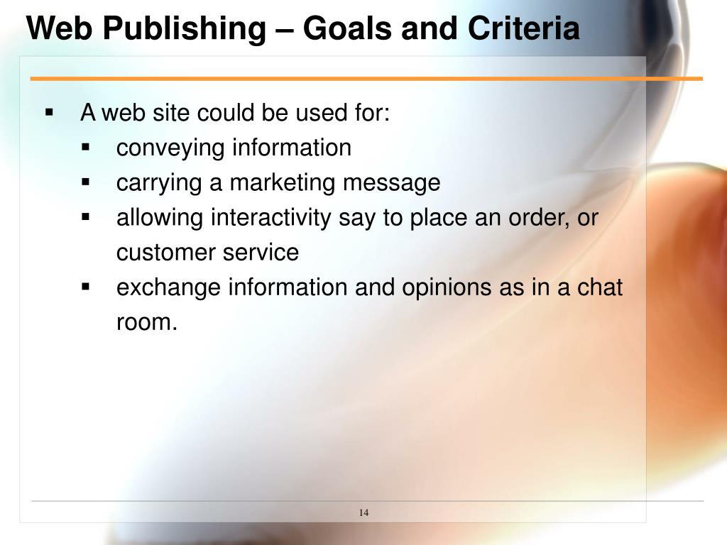 Web Publishing – Goals and Criteria