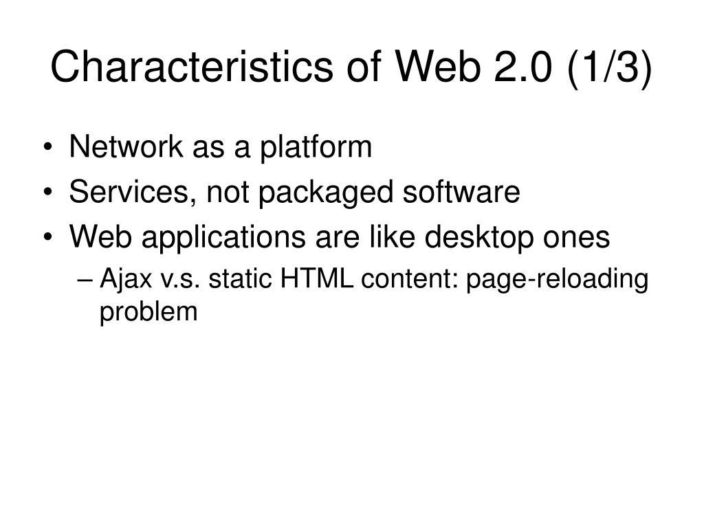Characteristics of Web 2.0 (1/3)