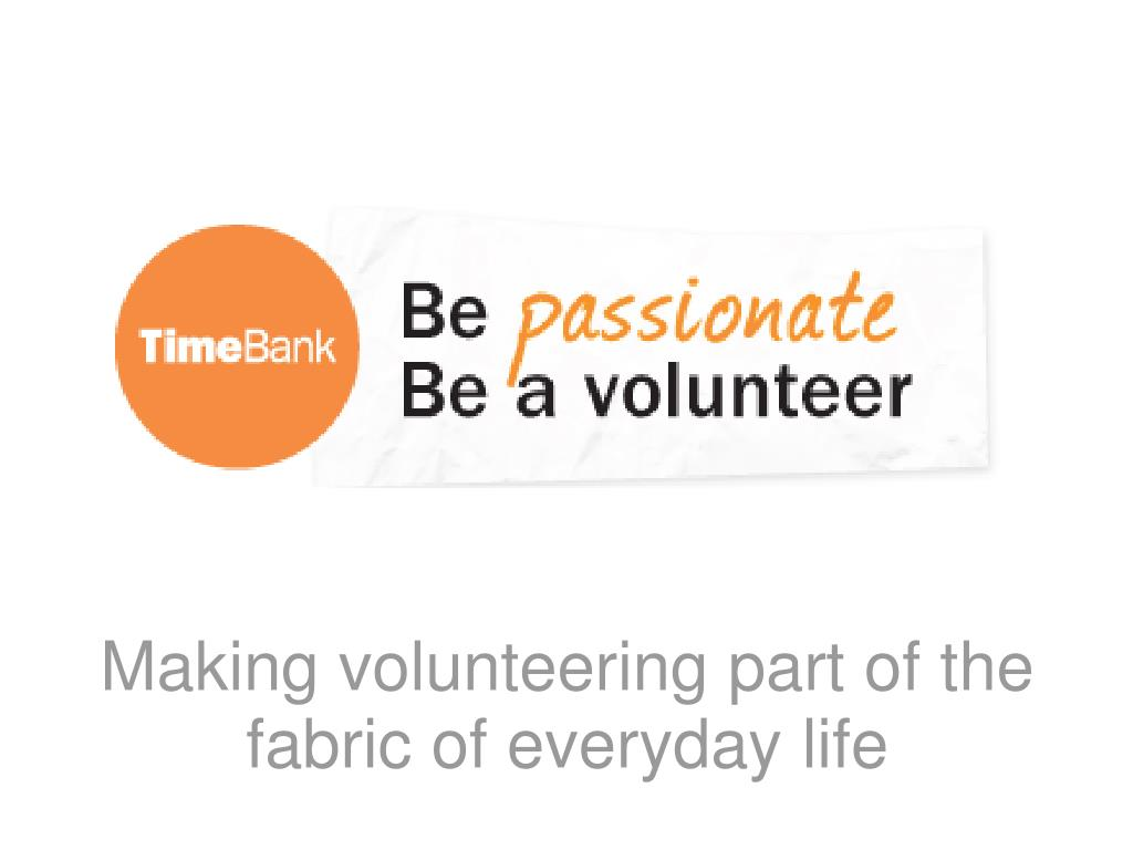 Making volunteering part of the fabric of everyday life