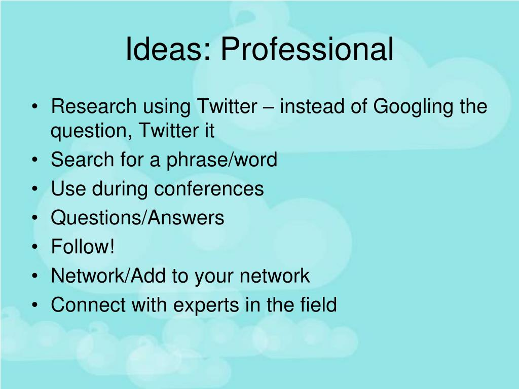 Ideas: Professional