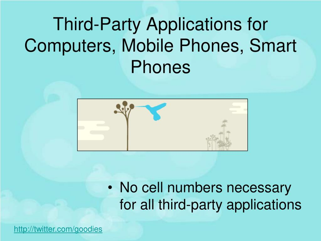 Third-Party Applications for Computers, Mobile Phones, Smart Phones