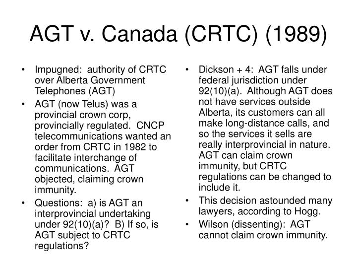 Impugned:  authority of CRTC over Alberta Government Telephones (AGT)