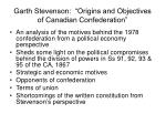 garth stevenson origins and objectives of canadian confederation