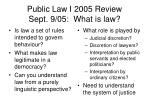 public law i 2005 review sept 9 05 what is law