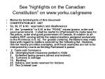 see highlights on the canadian constitution on www yorku ca igreene