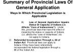 summary of provincial laws of general application1