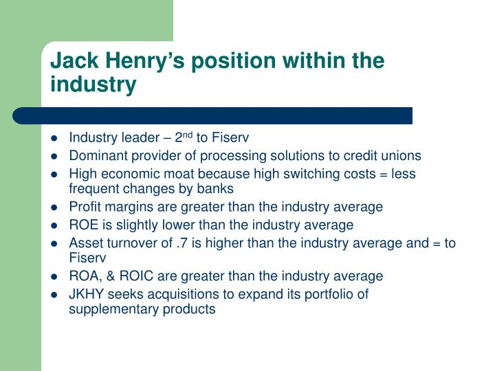Jack Henry's position within the industry