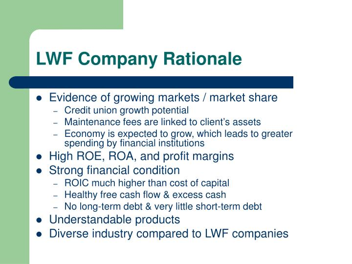 LWF Company Rationale
