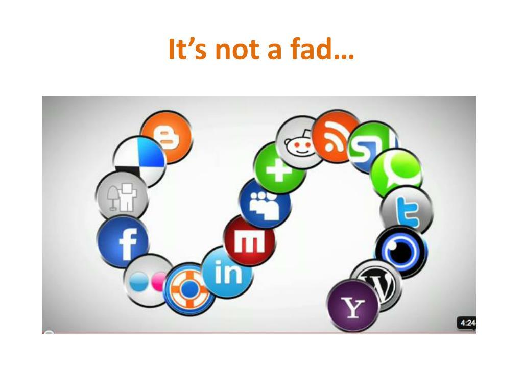 It's not a fad…