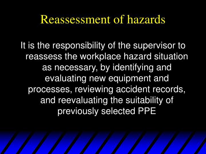 Reassessment of hazards