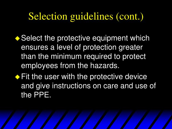 Selection guidelines (cont.)
