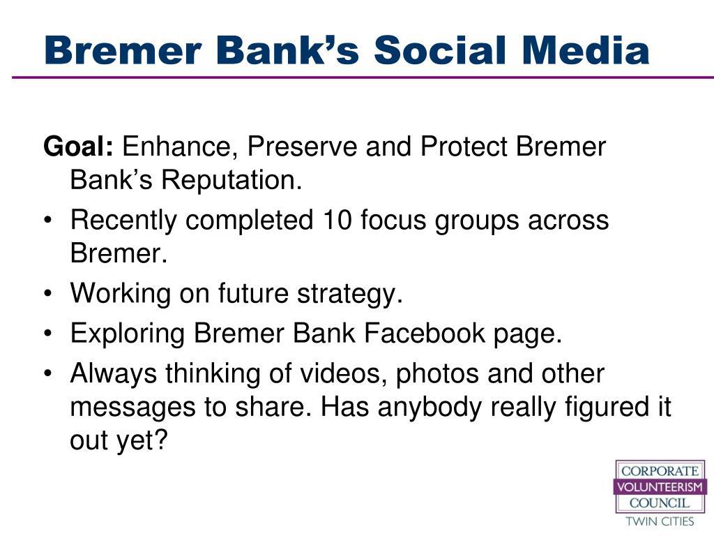 Bremer Bank's Social Media
