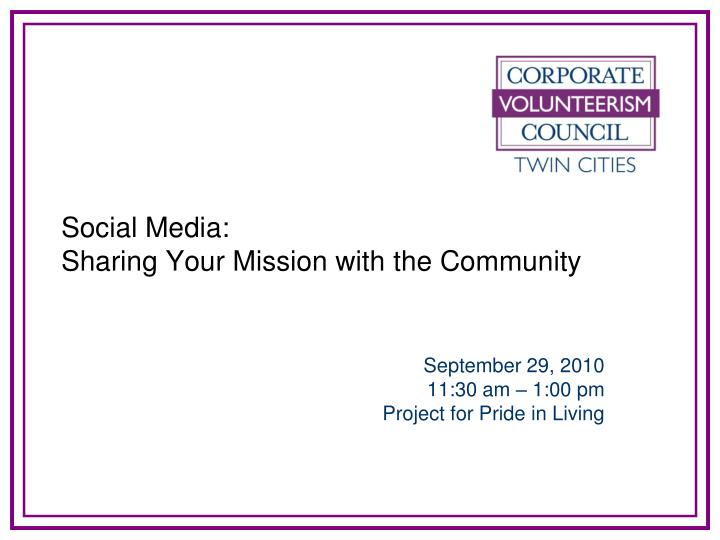 Social media sharing your mission with the community