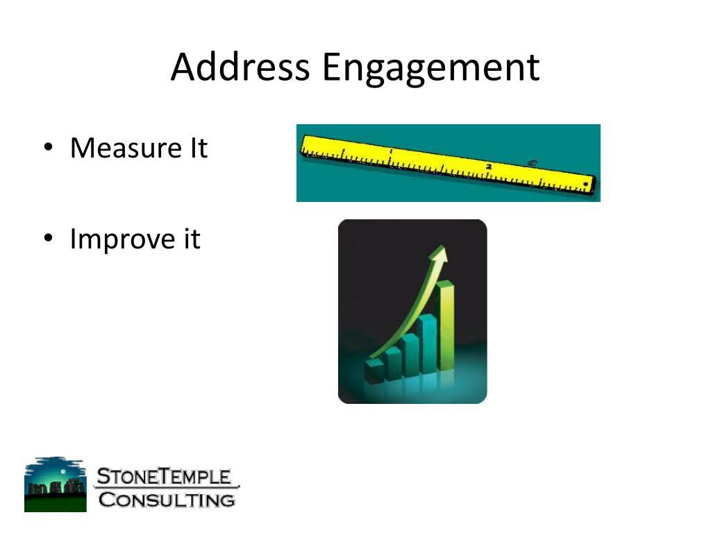 Address Engagement