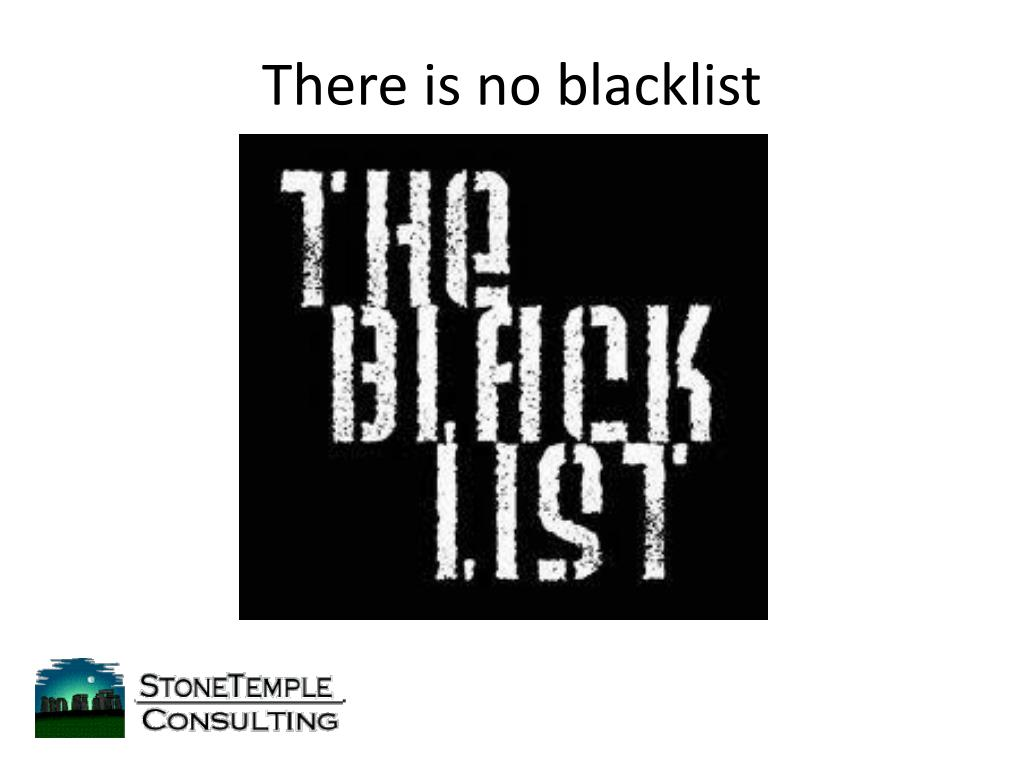 There is no blacklist